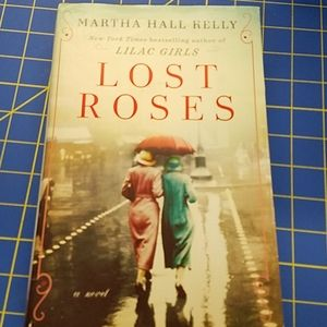 Lost Rose's by Martha Hall Relly Like New Book